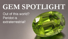 Gem Spotlight: Out of this world? Peridot is extraterrestial